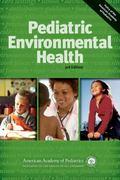 Pediatric Environmental Health, 3rd Edition