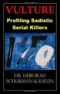 Vulture Profiling Sadistic Serial Killers