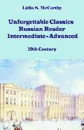 Unforgettable Classics Russian Reader Intermediate-advanced, 19th Century