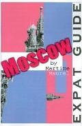 Expat Guide Moscow