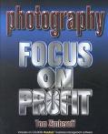 Photography Focus on Profit
