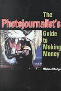 Photojournalist's Guide to Making Money