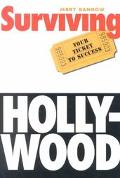 Surviving Hollywood Your Ticket to Success