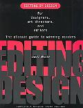Editing by Design For Designers, Art Directors, and Editors-The Classic Guide to Winning Rea...