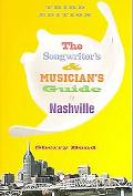 Songwriter's and Musician's Guide to Nashville