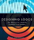 Designing Logos: The Process of Creating Symbols That Endure