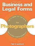 Business and Legal Forms for Photographers, 4th Edition (Business & Legal Forms for Photogra...