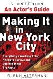 An Actor's Guide--Making It in New York City (Second Edition)