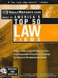 The Law Firms: The Vault.com Guide to America's Top 50 Law Firms