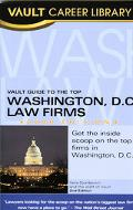 Vault Guide to the Top Washington Dc Law Firms, 2006