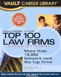 Vault Guide to the Top 100 Law Firms