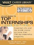 Vault Guide to Top Internships, 2006