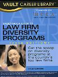Vault/MCCA Guide to Law Firm Diversity Programs