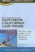 Vault Guide to the Top Northern California Law Firms 2007