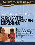 View from the Top Q & a With Legal Women Leaders