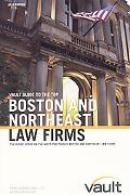 Vault Guide to the Top Boston & Northeast Law Firms, 2010 Edition: 4th Edition