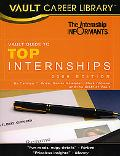 The Vault Guide to Top Internships, 2009 Edition
