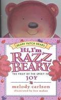 Hi, I'm Razzbeary The Fruit of the Spirit Is Joy