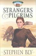 Strangers & Pilgrims Strangers And Pilgrims