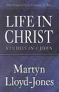 Life in Christ Studies in 1 John
