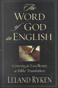 Word of God in English Criteria for Excellence in Bible Translation