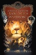 Family Guide to the Lion, the Witch and the Wardrobe