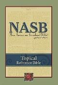 New American Standard Bible Topical Reference Bible : NASB Topical Reference Bible black bon...