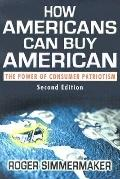 How Americans Can Buy American: The Power of Consumer Patriotism