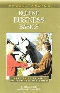 Understanding Equine Business Basics Your Guide to Horse Health Care and Management