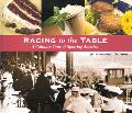 Racing to the Table A Culinary Tour of Sporting America
