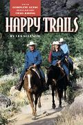 Happy Trails Your Complete Guide To Fun And Safe Trail Riding