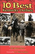 10 Best Kentucky Derbies