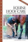 Understanding Equine Hoof Care - Revised Edition