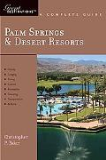 Palm Springs & Desert Resorts: Great Destinations