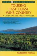 Touring East Coast Wine Country A Guide to the Finest Wineries
