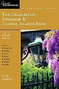 Charleston, Savannah & Coastal Islands Book A Complete Guide