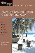 Playa del Carmen, Tulum & the Riviera Maya: Great Destinations Mexico