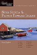 Nova Scotia & Prince Edward Island: A Complete Guide