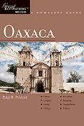 Oaxaca: Great Destinations Mexico: A Complete Guide (Great Destinations)