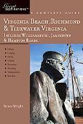 Virginia Beach, Richmond and Tidewater Virginia: Great Destinations: Includes Williamsburg, ...