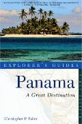 Panama: A Great Destination (Explorer's Guides)
