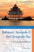 Baltimore, Annapolis and the Chesapeake Bay
