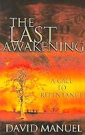 Last Awakening A Call to Repentance