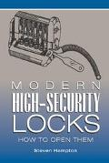 Modern High-Security Locks How to Open Them
