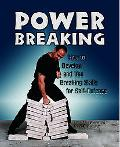 How to Develop and Use Breaking Skills for Self-Defense How to Develop and Use Breaking Skil...