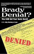 Brady Denial?: You CAN Get your Guns Back!