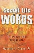 The Secret Life of Your Words