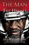 The Man Behind the Helmet: ...and the God of Second Chances