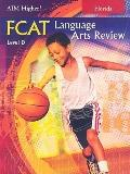 Florida Aim Higher!: FCAT Language Arts Review, Level D