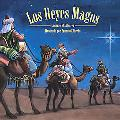 Reyes Magos/ The Three Kings